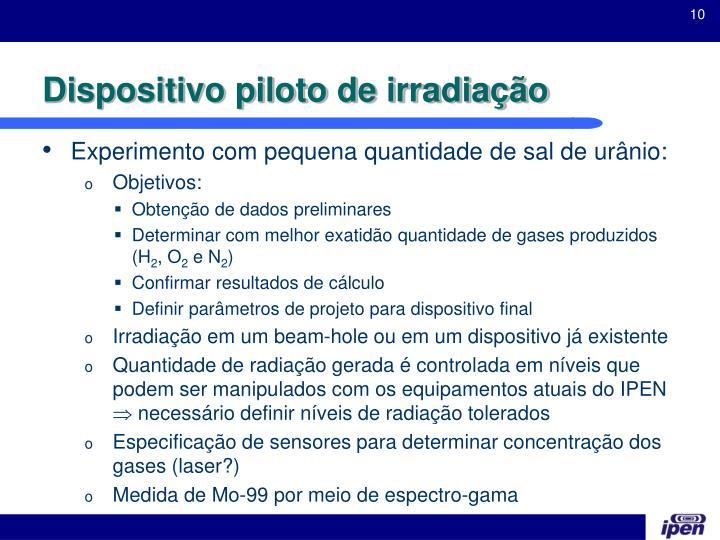 Dispositivo piloto de irradiação