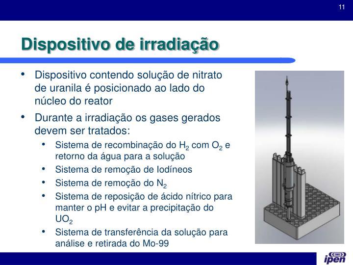 Dispositivo de irradiação