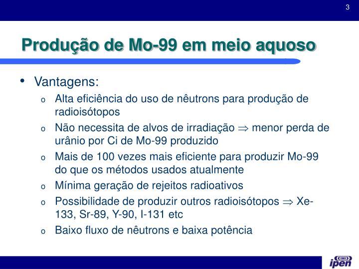 Produção de Mo-99 em meio aquoso