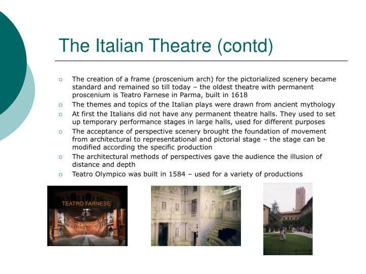 The Italian Theatre (contd)