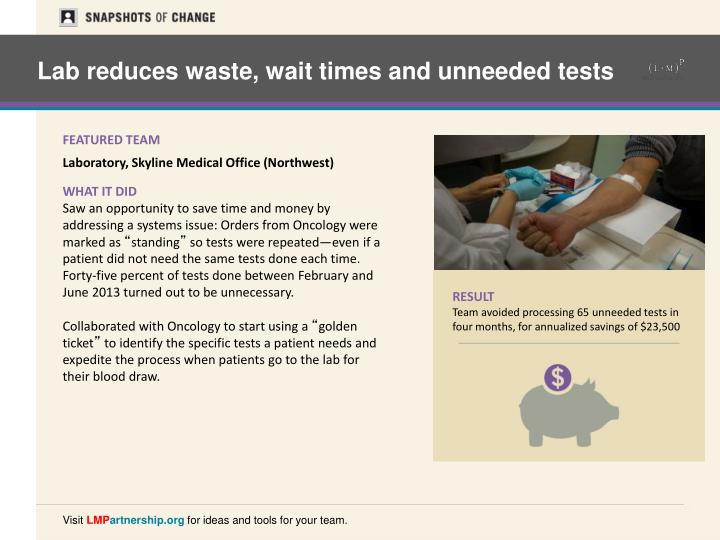 Lab reduces waste, wait times and unneeded tests