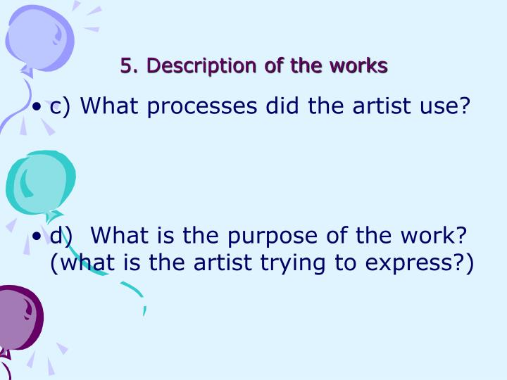 5. Description of the works