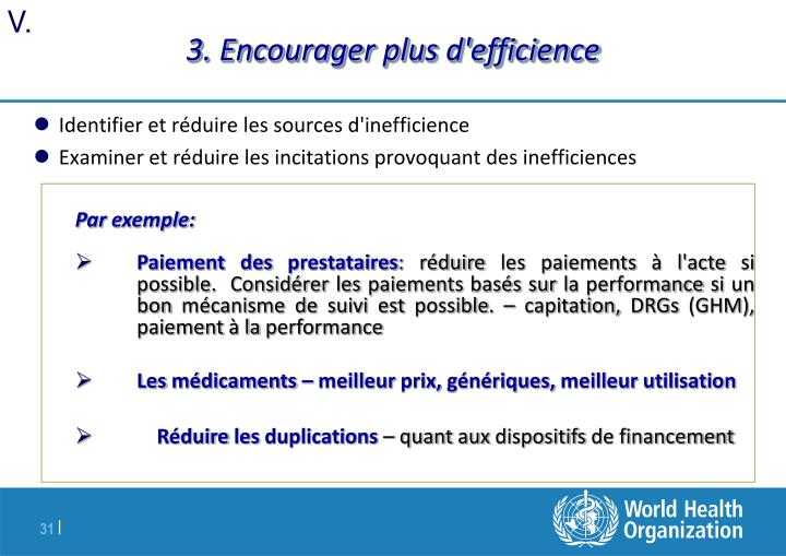 3. Encourager plus d'efficience