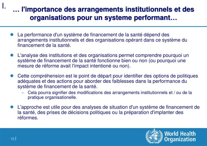… l'importance des arrangements institutionnels et des organisations pour un systeme performant…