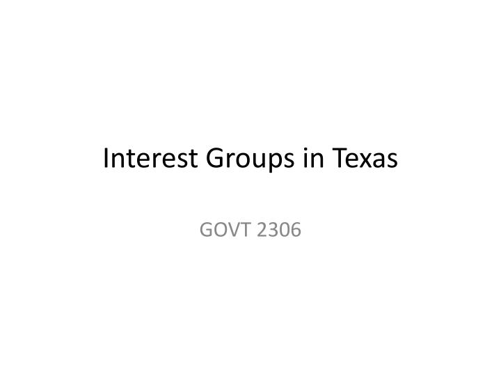 Interest groups in texas
