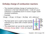 enthalpy change of combustion reactions