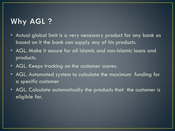 Why AGL ?