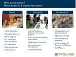 who do we serve market segments satellite applications