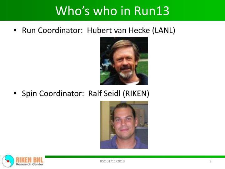 Who's who in Run13