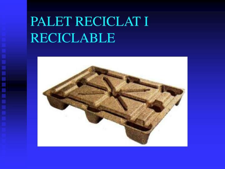 PALET RECICLAT I RECICLABLE