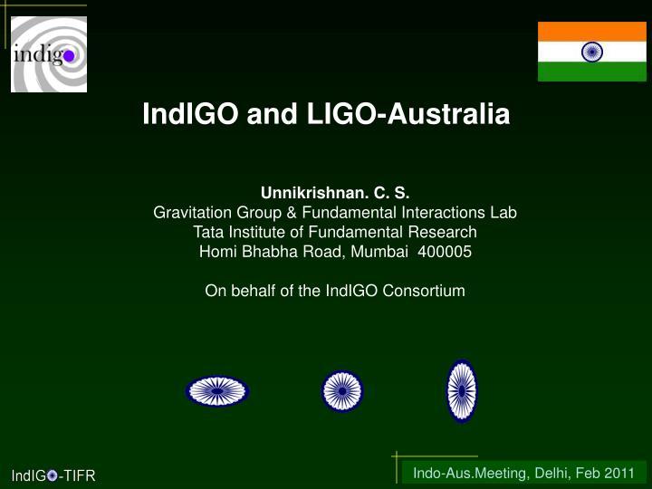 IndIGO and LIGO-Australia