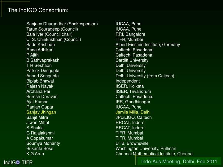 The IndIGO Consortium:
