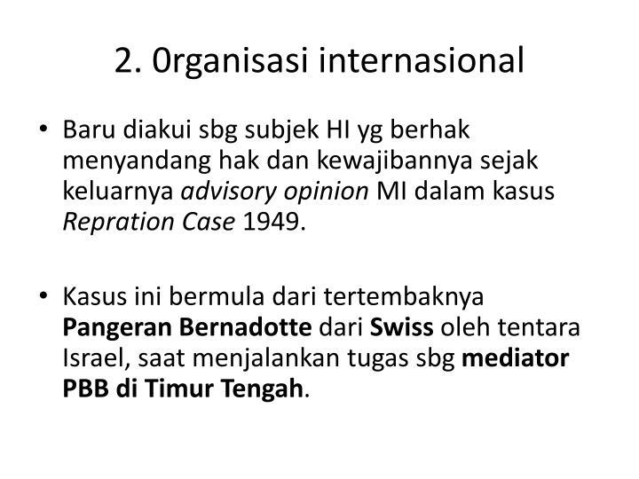 2. 0rganisasi internasional