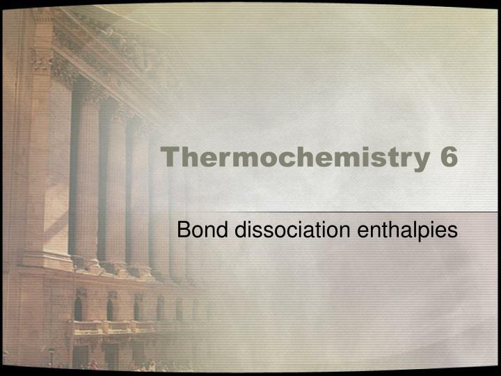 Thermochemistry 6