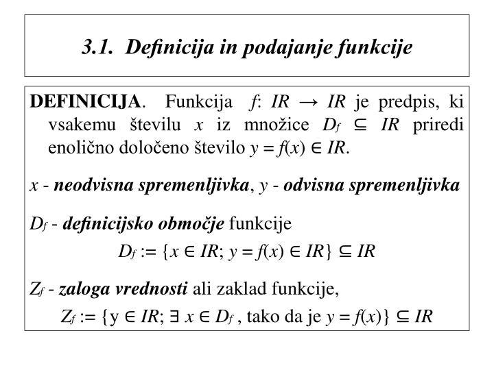 3.1.  Definicija in podajanje funkcije