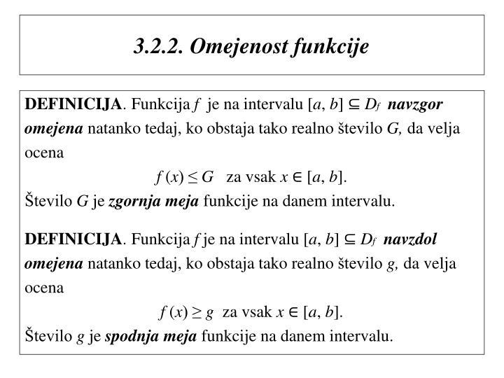 3.2.2. Omejenost funkcije