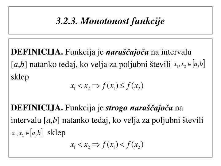 3.2.3. Monotonost funkcije
