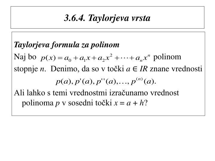 3.6.4. Taylorjeva vrsta