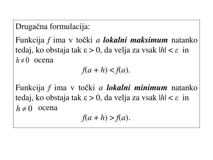 Drugačna formulacija: