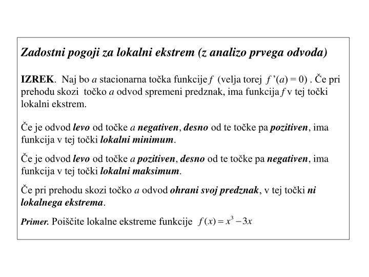 Zadostni pogoji za lokalni ekstrem (z analizo prvega odvoda)