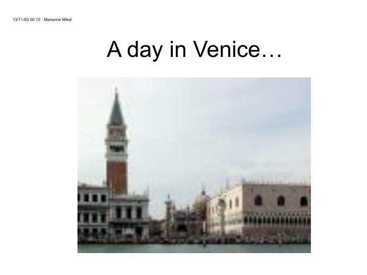 A day in venice