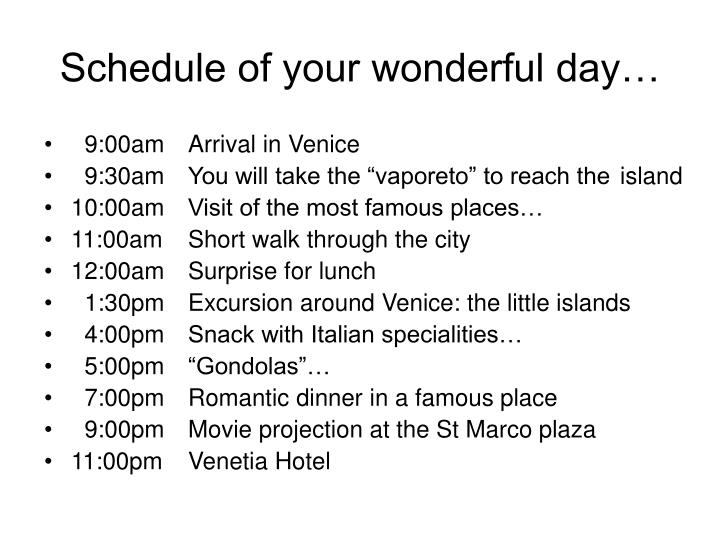 Schedule of your wonderful day