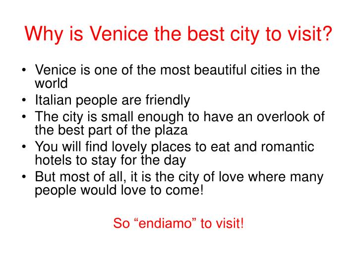 Why is venice the best city to visit