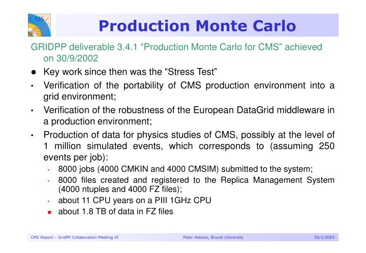 Production monte carlo