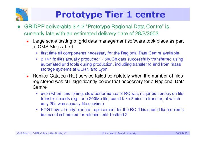 Prototype Tier 1 centre