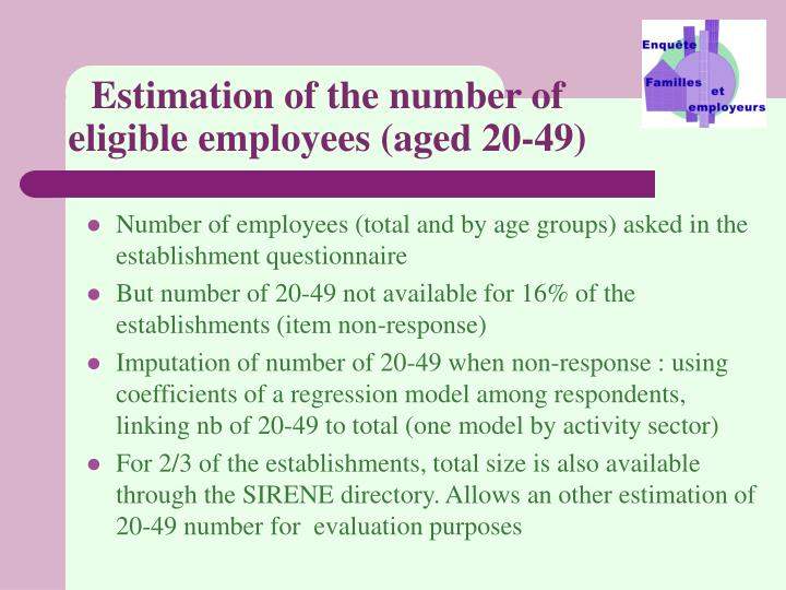 Estimation of the number of eligible employees (aged 20-49)