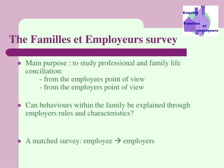 The Familles et Employeurs survey