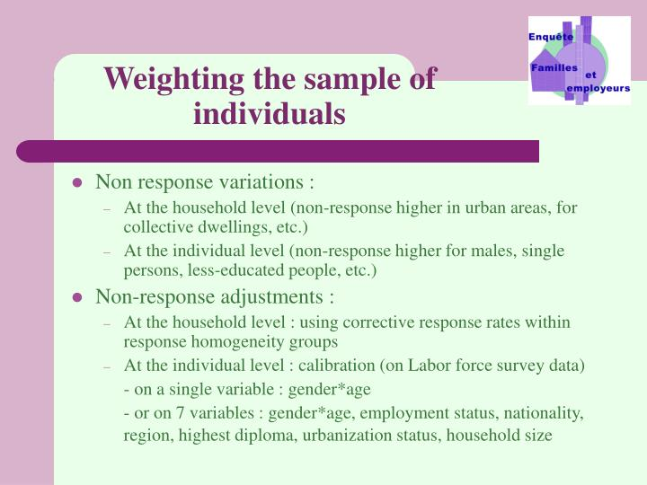 Weighting the sample of individuals