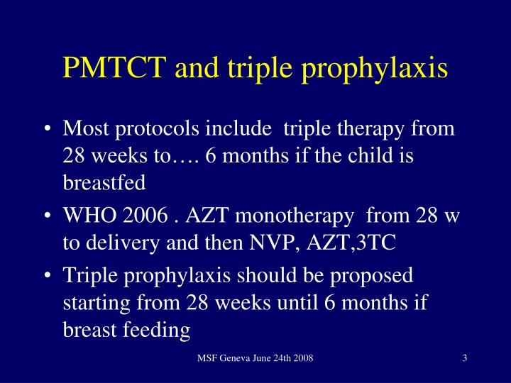 Pmtct and triple prophylaxis
