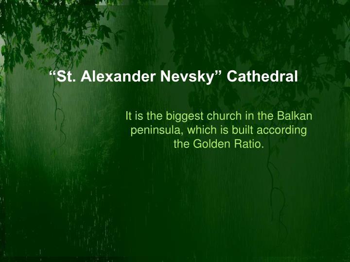 """""""St. Alexander Nevsky"""" Cathedral"""