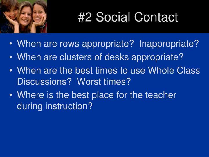 #2 Social Contact