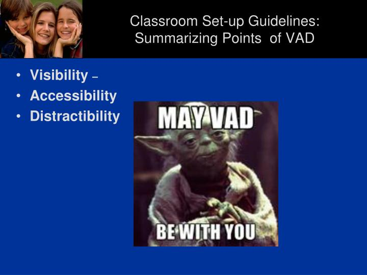 Classroom Set-up Guidelines: