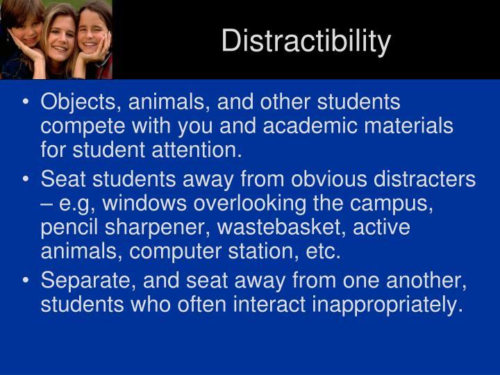 Distractibility