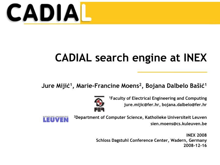 Cadial search engine at inex