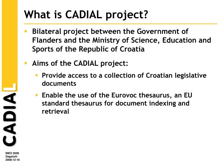 What is cadial project