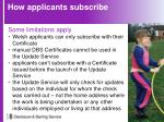 how applicants subscribe2