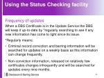 using the status checking facility3