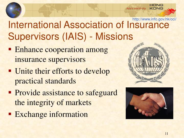 International Association of Insurance Supervisors (IAIS) - Missions