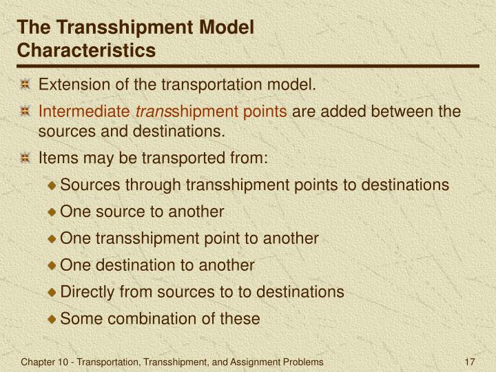 The Transshipment Model