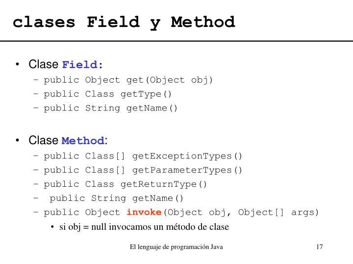 clases Field y Method