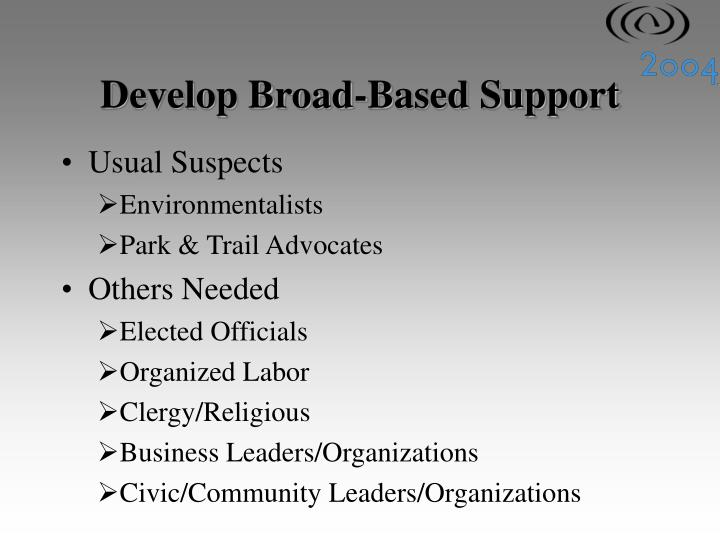 Develop Broad-Based Support