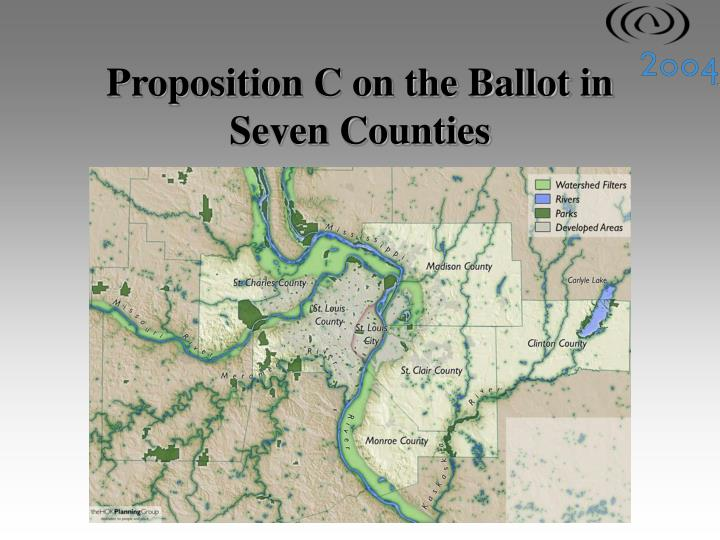 Proposition C on the Ballot in Seven Counties