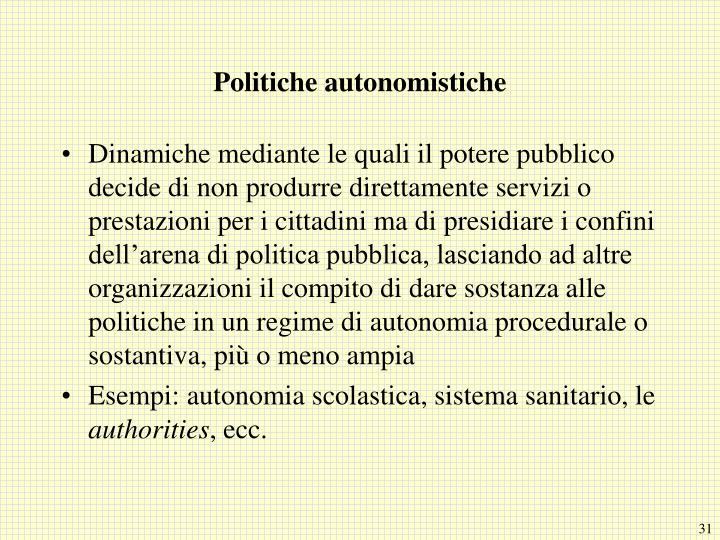 Politiche autonomistiche