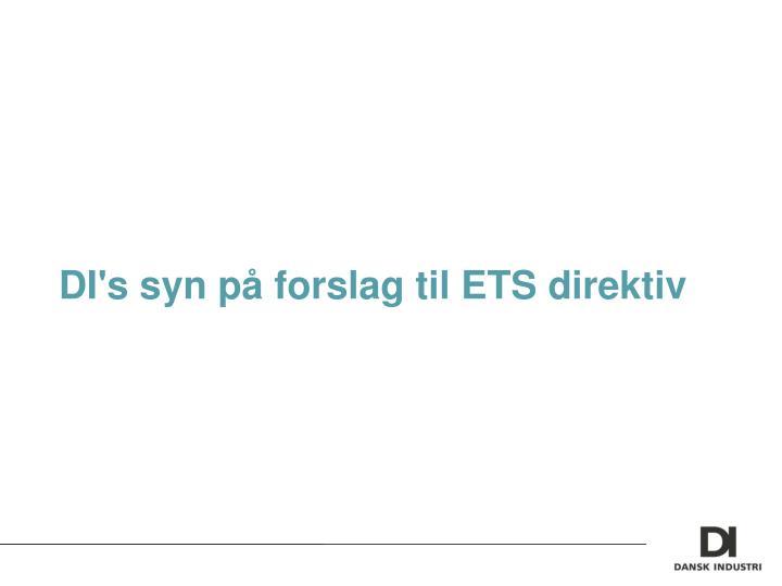 DI's syn på forslag til ETS direktiv
