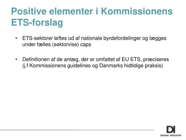 Positive elementer i Kommissionens ETS-forslag