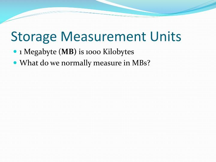 Storage Measurement Units